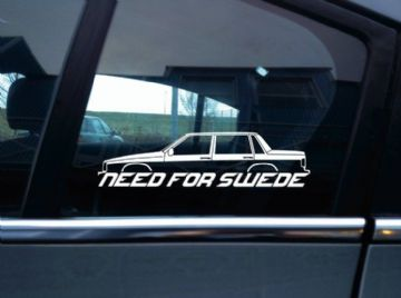 NEED FOR SWEDE sticker - For Volvo 740 turbo sedan / saloon classic car